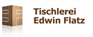 Tischlerei Edwin Flatz