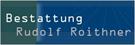 Bestattung Rudolf Roithner