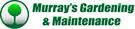 Murrays Gardening & Maintenance