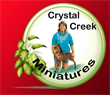 CRYSTAL CREEK MINIATURES