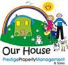 Our House Prestige Property Management