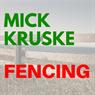 Mick Kruske Fencing