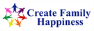 Create Family Happiness