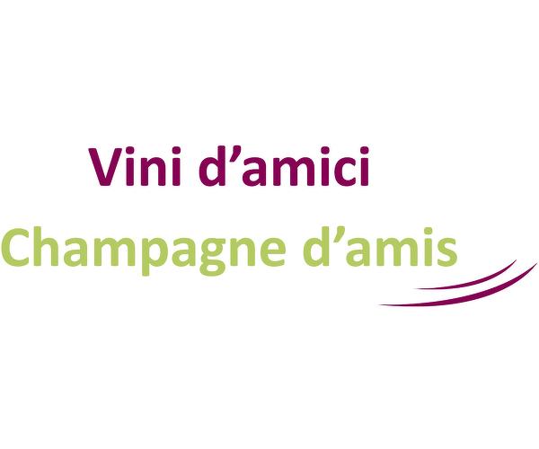 Vini D'amici - Champagne d'amis