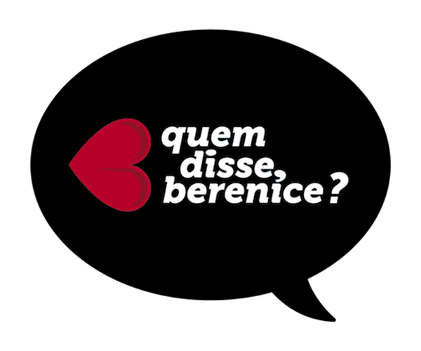 Quem Disse Berenice BR