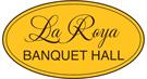 La Roya Banquett Hall