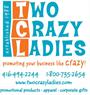 Two Crazy Ladies Inc