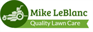 Mike LeBlanc Quality Lawn Care