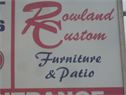 Rowland Custom Furniture & Upholstery