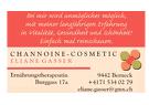 Channoine Cosmetic  / Frau Eliane Gasser