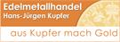 Kupfer&Co Bauträger GmbH, Edelmetallhandel