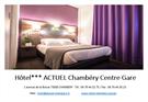 HOTEL ACTUEL CHAMBERY CENTRE GARE