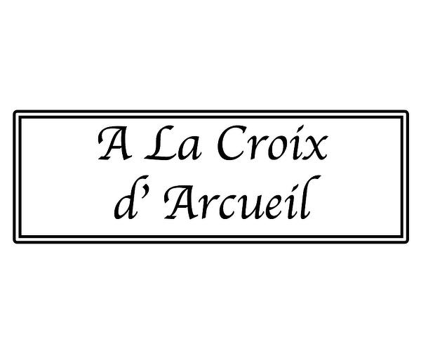 A LA CROIX D'ARCUEIL