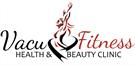 Vacu Fitness Health and Beauty Clinic