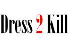 DRESS 2 KILL - ΓΥΝΑΙΚΕΙΑ ΕΝΔΥΜΑΤΑ