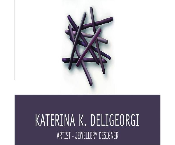 Katerina K. Deligeorgi, Artist- Jewellery Designer