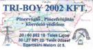 Tri-Boy 2002 - Pincék vágása, felújítása, korrózióvédelem