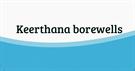 KEERTHANA BOREWELLS