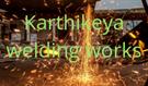 KARTHIKEYA WELDING WORKS