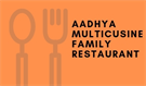 AADHYA MULTICUSINE FAMILY RESTAURANT