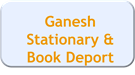 ganesh stationary and book deport