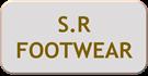 S R FOOT WEAR