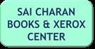 SAI CHARAN BOOKS & XEROX CENTER