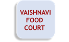 VAISHNAVI FOOD COURT