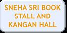 SNEHA SRI BOOK STALL AND KANGAN HALL