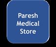 paresh medical store
