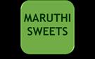 MARUTHI SWEETS
