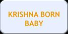 KRISHNA BORN BABY