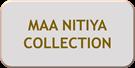 MAA NITYA COLLECTION