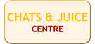 CHATS AND JUICE CENTRE