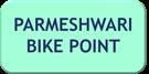PARAMESHWARI BIKE POINT