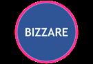 BIZZARE