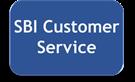 S B I CUSTOMER SERVICE CENTER