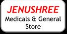 Jenushree medicals and general stores