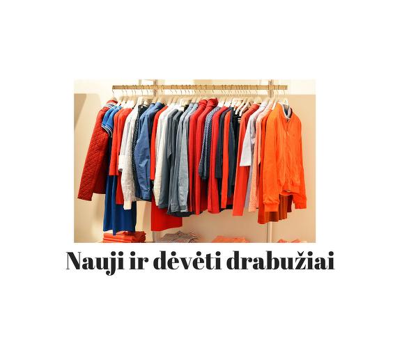 Nauji ir padėvėti drabužiai