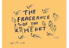 The Fragrance of The Heart