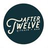 After Twelve Kitchen + Bar