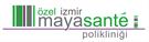 Özel İzmir Mayasente Polikliniği