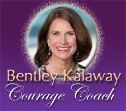 Bentley Kalaway: Courage Coach
