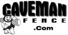 Caveman Fence & Fabrication