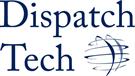 Dispatch Tech