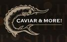 CAVIAR & MORE