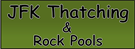 JFK Thatching and Rock Pools